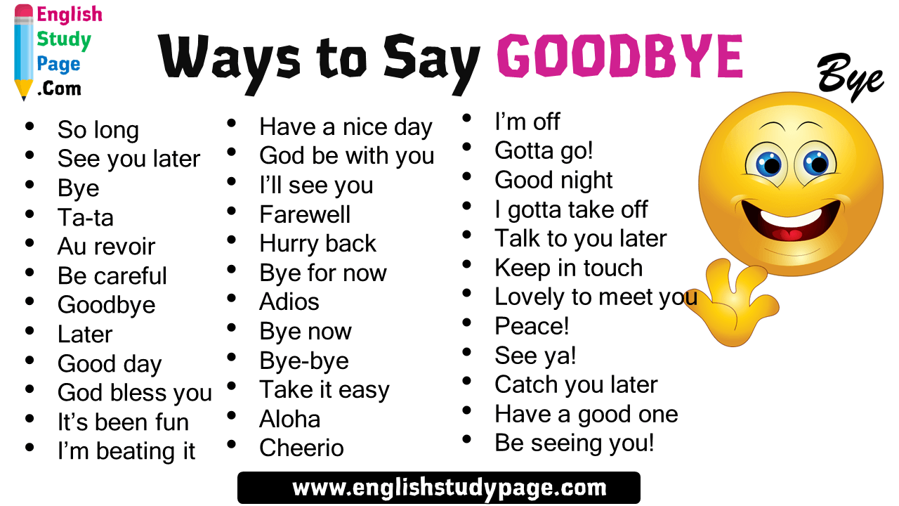 Goodbye say way proper to What is